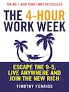Tim Ferris: 4 Hour Work Week