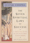 The Seven Spiritual Laws of Success by Deepak Choprah